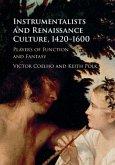 Instrumentalists and Renaissance Culture, 1420-1600 (eBook, PDF)