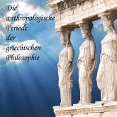 Die anthropologische Periode der griechischen Philosophie (MP3-Download)