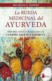 La rueda medicinal del ayurveda (eBook, ePUB)