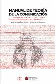 Manual de teoría de la comunicación I. Primeras explicaciones (eBook, ePUB)