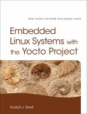 Embedded Linux Systems with the Yocto Project (eBook, PDF)