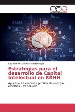 Estrategias para el desarrollo de Capital Intelectual en RRHH