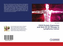CD20 Protein Expression and Anti CD 20 Therapy in Lymphoma Cancer - Darshit, Ram
