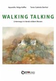 WALKING TALKING (eBook, ePUB)