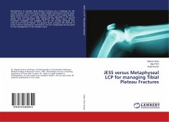 JESS versus Metaphyseal LCP for managing Tibial Plateau Fractures