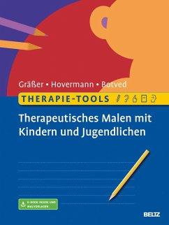 Therapie-Tools Therapeutisches Malen mit Kindern und Jugendlichen (eBook, PDF) - Hovermann jun., Eike; Botved, Annika; Gräßer, Melanie