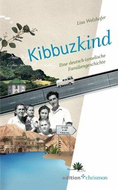 Kibbuzkind - Welzhofer, Lisa