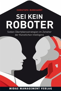 Sei kein Roboter - Burkhardt, Christoph