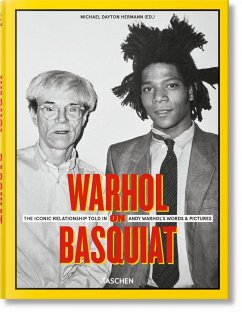 Warhol on Basquiat. An Iconic Relationship in Andy Warhol's Words and Pictures.