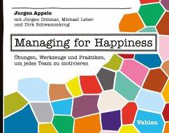 Managing for Happiness (eBook, PDF) - Appelo, Jurgen