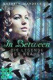 Die Legende der Krähen / In Between Bd.2