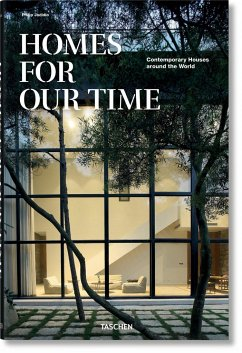 Homes for Our Time. Contemporary Houses around the World - Jodidio, Philip