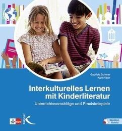 Interkulturelles Lernen mit Kinderliteratur - Scherer, Gabriela; Vach, Karin