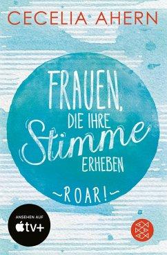 Frauen, die ihre Stimme erheben. Roar. (eBook, ePUB) - Ahern, Cecelia