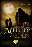 Blutrache / Melody of Eden Bd.3