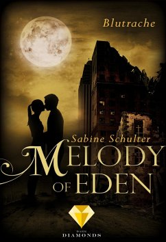 Blutrache / Melody of Eden Bd.3 - Schulter, Sabine