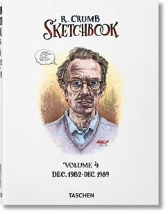 Robert Crumb. Sketchbook, Vol. 4: 1982-1989 - Crumb, Robert