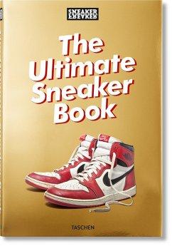 Sneaker Freaker. The Ultimate Sneaker Book - Wood, Simon