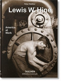 Lewis W. Hine. America at Work - Walther, Peter