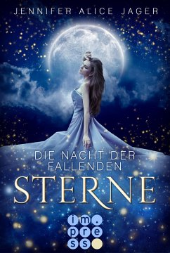 Die Nacht der fallenden Sterne - Jager, Jennifer Alice