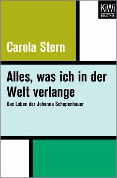 Alles, was ich in der Welt verlange (eBook, ePUB) - Stern, Carola