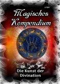 Magisches Kompendium - Die Kunst der Divination (eBook, ePUB)