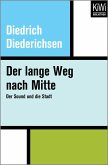 Der lange Weg nach Mitte (eBook, ePUB)