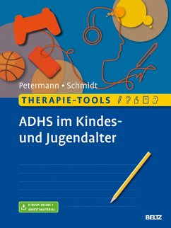 Therapie-Tools ADHS im Kindes- und Jugendalter (eBook, PDF) - Schmidt, Sören; Petermann, Franz