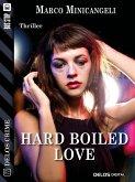Hard boiled love (eBook, ePUB)