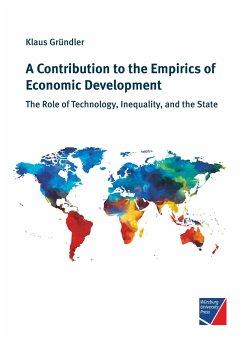 A Contribution to the Empirics of Economic Development - Gründler, Klaus