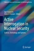 Active Interrogation in Nuclear Security (eBook, PDF)