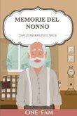 Memorie Del Nonno: Diario Di Memorie Per Il Nipote