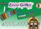 Einfacher!-Geht-Nicht: 19 Hits & Evergreens für das SONOR GS PLUS Glockenspiel (F# + Bb), m. Audio-CD