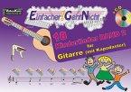 Einfacher!-Geht-Nicht: Kinderlieder, für Gitarre (mit Kapodaster), m. Audio-CD