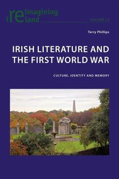 Irish Literature and the First World War (eBook, PDF) - Phillips, Terry