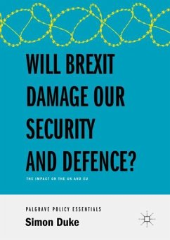 Will Brexit Damage our Security and Defence? - Duke, Simon