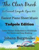 The Clear Brook Le Courant Limpide Opus 100 Easiest Piano Sheet Music Tadpole Edition (eBook, ePUB)