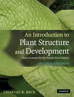 Introduction to Plant Structure and Development (eBook, ePUB) - Beck, Charles B.