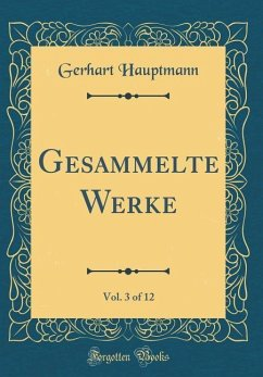 Gesammelte Werke, Vol. 3 of 12 (Classic Reprint)