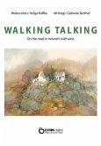WALKING TALKING (eBook, ePUB)