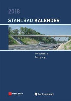Stahlbau-Kalender 2018 (eBook, ePUB)