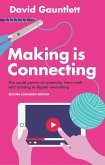 Making is Connecting (eBook, ePUB)