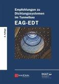Empfehlungen zu Dichtungssystemen im Tunnelbau EAG-EDT (eBook, ePUB)