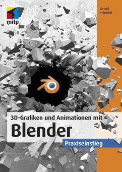 3D-Grafiken und Animationen mit Blender (eBook,...