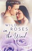 Wild Roses in the Wind (eBook, ePUB)