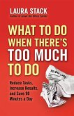 What To Do When There's Too Much To Do (eBook, ePUB)