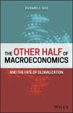 The Other Half of Macroeconomics and the Fate of Globalization (eBook, ePUB)