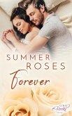Summer Roses Forever (eBook, ePUB)