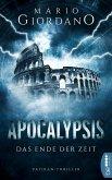 Apocalypsis - Das Ende der Zeit (eBook, ePUB)