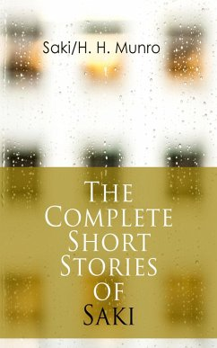 The Complete Short Stories of Saki (eBook, ePUB)